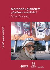 Mercados globales: Quién se beneficia ?