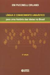 Língua e conhecimento linguístico - para uma história das ideias no Brasil