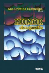 Humor - eis a questão