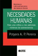 Necesidades humanas - para una crítica a los patrones mínimos de sobrevivencia