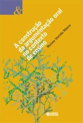 Construção da argumentação oral no contexto de ensino, A