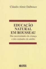 Educação natural em Rousseau - das necessidades da criança e dos cuidados do adulto