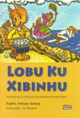 Lobu Ku Xibinhu - histórias que as crianças me contaram em Cabo Verde