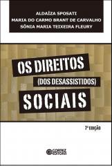Direitos (dos desassistidos) sociais, Os