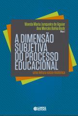 Dimensão subjetiva do processo educacional, A