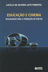 Educação e cinema - dialogando para a formação de poetas