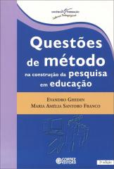 Questões de método na construção da pesquisa em educação