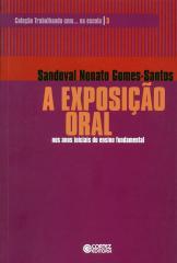 Exposição oral, A - nos anos iniciais do ensino fundamental