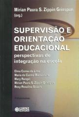 Supervisão e orientação educacional - perspectivas de integração na escola