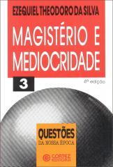 Magistério e mediocridade