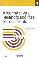 Alternativas emancipatórias em currículo