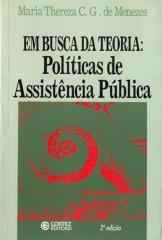 Em busca da teoria - políticas de assistência pública