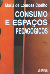 Consumo e espaços pedagógicos