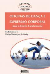 Oficinas de dança e expressão corporal - para o Ensino Fundamental