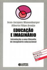 Educação e imaginário - introdução a uma filosofia do imaginário educacional