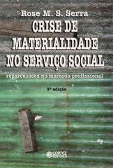 Crise de materialidade no Serviço Social - repercussões no mercado profissional