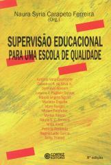 Supervisão educacional para uma escola de qualidade - da formação à ação