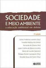Sociedade e meio ambiente - a educação ambiental em debate