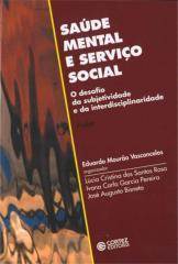 Saúde mental e Serviço Social - o desafio da subjetividade e da interdisciplinaridade