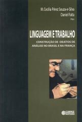 Linguagem e trabalho - construção de objetos de análise no Brasil e na França