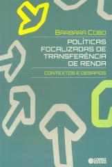 Políticas focalizadas de transferência de renda - contextos e desafios