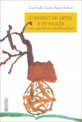 Ensino das artes e de inglês, O - uma experiência interdisciplinar