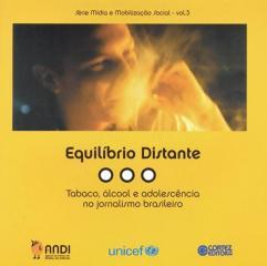 Equilíbrio distante - tabaco, álcool e adolescência no jornalismo brasileiro