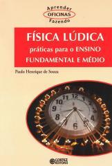 Física lúdica - práticas para o ensino fundamental e médio