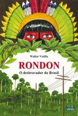 Rondon - o desbravador do Brasil