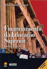 Financiamento da educação superior - Estado x Mercado