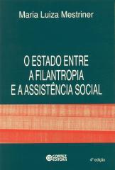Estado entre a filantropia e a assistência social, O